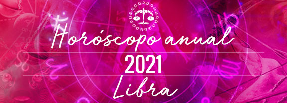 Horóscopo de Libra 2021