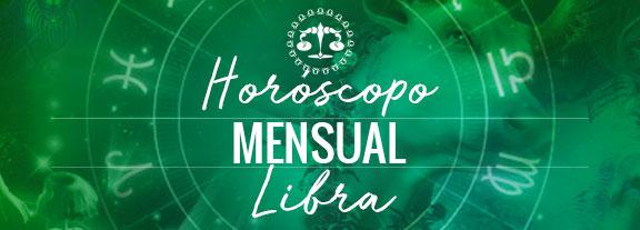 Horóscopo de Libra Mensual